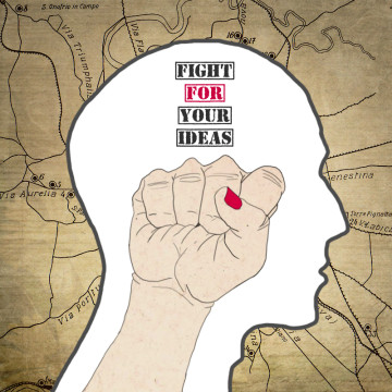 fight_for_your_ideas_by_h_sapiens-d3icz77